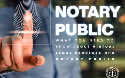 WHAT YOU NEED TO KNOW ABOUT VIRTUAL LEGAL SERVICES and NOTARY PUBLIC